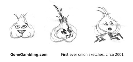 First onion sketches for GoneGambling (looking suspiciously like garlic...)